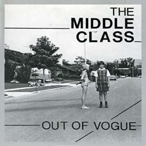 The Middle Class_Out Of Vogue