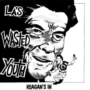 Wasted Youth_Reagan's In