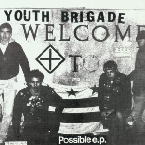 Youth Brigade_Possible